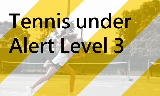 Tennis during Alert Level 3